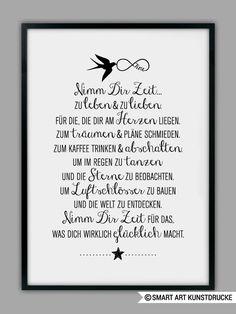 """Originaldruck – Kunstdruck """"TAKE TIME"""" – ein Designerstück von Smart-Art-Kuns … The Words, Cool Words, Smart Art, Thing 1, Birthday Wishes, Happy Birthday, About Me Blog, Stress, Things To Come"""