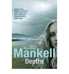 Depths - Henning Mankell - Sept 14