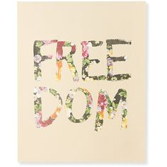 """Aeropostale Floral Freedom 16""""x20"""" Poster ($1.98) ❤ liked on Polyvore featuring home, home decor, wall art, text, backgrounds, quotes, decor, extras, multi and phrase"""