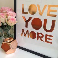 Love You More Copper Foil Poster