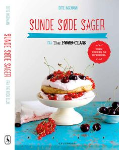 My book - cakes and desserts without sugar and flour!