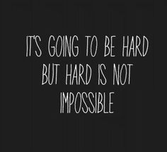 not impossible.
