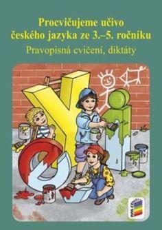 Procvičujeme učivo českého jazyka ze 3 .– 5. ročníku - neuveden