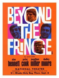 Loved this cover, design & typography are stellar, as was the vinyl record I played over and over.  Beyond The Fringe, Peter Cook and Dudley Moore, Comedy, Theatre Poster
