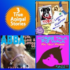 3 TRUE Animal Stories > $AVE on this 3-Pack! From serious to silly and simple > For the family from adults to the children! This fabulous book bundle is for all ages to enjoy. ABBA: Life, Love & Letting Go is not just a story about a beloved horse, rather it's about the challenges of love, loss and letting go that we all must face in life. Horse Talk is told from a horse's point of view and the challenges of fears. Natural horsemanship remedies included! Toby is a children's lesson picture…