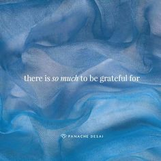 There is So Much to be Grateful for ~❤~