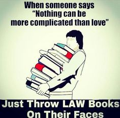 It's not complicated when you understand itYou can find Lawyer humor and more on our website.It's not complicated when you understand it Law Student Quotes, Law School Quotes, Law School Humor, Quotes For Students, Lawyer Quotes, Lawyer Humor, Legal Humor, Law Books, School Motivation