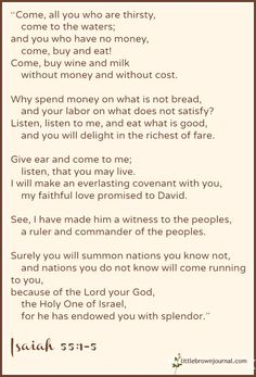 Isaiah 55:1-5 Beautiful  11-6-13 Awesome Quotes, Best Quotes, Repent And Believe, Garment Of Praise, Isaiah 55, I Love The Lord, Abba Father, Scripture Reading, Philippians 4