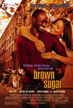 Brown Sugar - 2002 - directed by : Rick Famuyiwa - cast : Taye Diggs, Sanaa Lathan, Nicole Ari Parker, Queen Latifah, Mos Def by ola 10 Film, Film Serie, Comedy Film, Nicole Ari Parker, Mos Def, Sanaa Lathan, Queen Latifah, Brown Sugar Movie, African American Movies