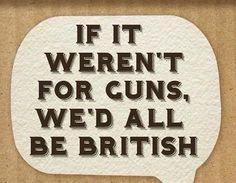 If it weren't for guns...
