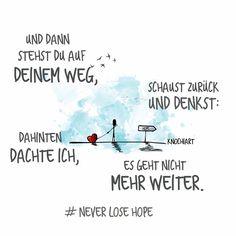 """💛 Und dann wird dir #bewusst: es geht doch, immer weiter und weiter … """"never lose hope"""" 😚 💟 #Sprüche #motivation #thinkpositive ⚛ #frühlingsreif #unicorn #einhorn #believeinyourself Teilen und Erwähnen absolut erwünscht 👍"""