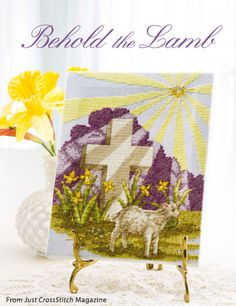 Behold the Lamb from the Mar/Apr 2015 issue of Just CrossStitch Magazine. Order a digital copy here: https://www.anniescatalog.com/detail.html?code=AM53358