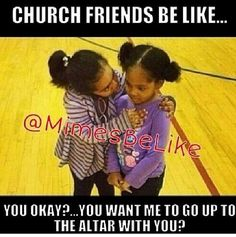 11 Laugh-Out-Loud Signs That You and Your Friend Go to the Same Church - Project Inspired Church Memes, Church Humor, Funny Christian Memes, Christian Humor, Christian Girls, Christian Life, Funny Relatable Memes, Funny Quotes, Bible Humor