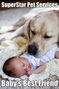 Baby's Best Friend www.superstarpetservices.com