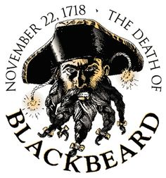 296 years ago today Blackbeard the pirate, aka Edward Teach, and several of his crew were killed during a fierce battle near Ocracoke Island, NC by Lt. Robert Maynard and his Virginia forces. https://www.youtube.com/watch?v=RJfU_bplRJU.