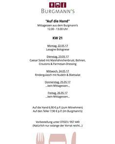 KW 20 15.05.17 - 19.05.17 Mittagstisch im oder aus dem Burgmanns jetzt noch ein paar #hashtags:  #burgmanns  #restaurant  #weilheim  #esslingen  #stuttgart  #kirchheim  #lecker  #familienbetrieb  #aufdiehand  #aufdenteller  #weilheimlebt  #glasklar #steak  #veggie  #salat  #wein  #bier  #limo