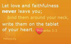 #Proverbs #Love #Faithfulness
