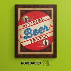 Official Beer Taster - Anderson Design Group | Crie seu quadro com essa imagem! Anderson Design Group #quadro #decoracao #decoração #canvas #moldura #cerveja #beer