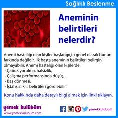 BESLENME : Aneminin belirtileri nelerdir?   http://yemekkulubum.com/icerik_sayfa/anemi