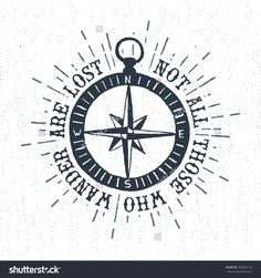 """hand drawn textured vintage label retro badge with compass rose vector illustration and \not all those who wander are lost\"""" inspirational lettering. Dia Do Designer, Rose Doodle, Lost Tattoo, Compass Drawing, Doodle Images, Vintage Compass, Finger Tats, Bible Illustrations, Flower Sleeve"""