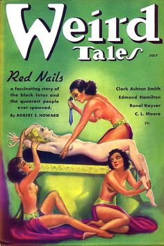 1936 ... weird tales red nails! by x-ray delta one, via Flickr/ the queerest people ever spawned!!!