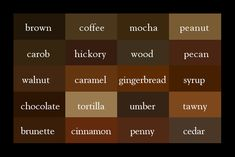 The Color Thesaurus: Brown. If you're a color addict, then you know the struggles of picking the perfect color. How do you put into words that exact shade you're