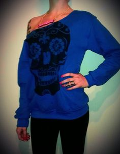 Off the shoulder sugar skull sweatshirt...for crampy pms days when life still has to go on..