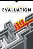 Getting Started with Evaluation by  Peter Hernon, Robert E. Dugan, and Joseph R. Matthews  #DOEBibliography