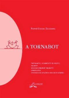 Marci fejlesztő és kreatív oldala: Tornabot