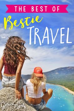As much as I love traveling solo, some of the best trips I've taken were with my girl friends. Traveling with your your bestie is one of the most fun, bonding and positive things you can do for your friendship. It'll fuel your storytelling for years to come, give you a shoulder to lean on when your travel plans go wrong, and it'll be the motivation you need to keep exploring. #BestieTravel #GetawayGirls