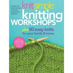Knit Simple Knitting Workshops Book - I want!