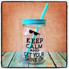 Summertime mason jar cup! I love my cricut!!!