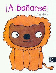 Lo leemos así: ¡A bañarse!: ¿Quéeeeeee? ¿Quitarse la ropa un leóo...