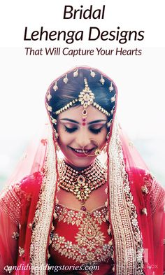 20 Bridal Lehenga Designs That Will Capture Your Hearts