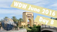Walt Disney World Day 8 Vlog | June 2016 | Universal Studios & Islands o...