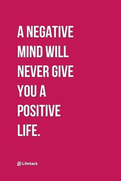 a negative mind.