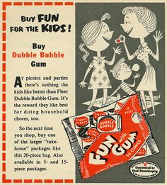 1953 Ad, Dubble Bubble Gum | Flickr - Photo Sharing! Retro Ads, Vintage Advertisements, Advertising Ads, Vintage Ephemera, Vintage Ads, Vintage Food, Chocolate Gum, Magazine Advert, Penny Candy