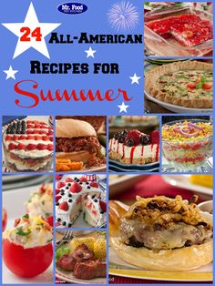 24 All-American Recipes for Summer - Plan out your 4th of July, Memorial Day, and Labor Day menus with ease with our collection of easy summer recipes. From appetizers to sides to dinner to dessert, you'll love the summer dishes we've got in store!