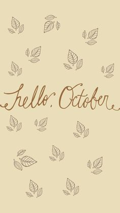 """Hello, October"" FREE iPhone Wallpaper — Victoria Bilsborough"