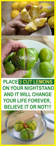 PLACE 3 CUT LEMONS ON YOUR NIGHTSTAND AND IT WILL CHANGE YOUR LIFE FOREVER, BELIEVE IT OR NOT!!! – Let's Tallk