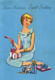 Happy birthday, sweet sixteen! #vintage #birthday #cards