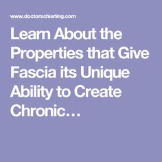 Learn About the Properties that Give Fascia its Unique Ability to Create Chronic… Fascia Stretching, Chronic Pain, Closer, Articles, Exercise, Learning, Create, Unique, Ejercicio