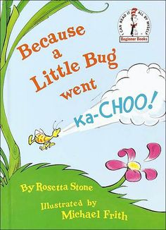 Beginner Books(R): Because a Little Bug Went Ka-Choo! by Rosetta Stone Hardcover) for sale online Reading Strategies, Reading Activities, Literacy Activities, Teaching Reading, Reading Comprehension, Free Reading, Guided Reading, Teaching Ideas, Free Poems