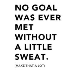 Most popular tags for this image include: goals, motivation, quote, fitness and sweat