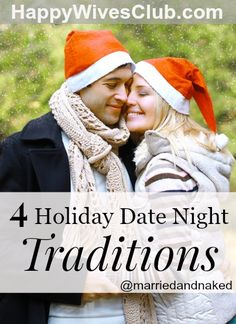 4 Holiday Date Night Traditions