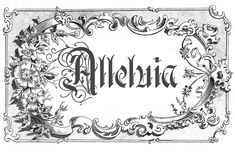 Lent is coming! Printable Alleluia to be used to Bury the Alleluia on Septuagesima Sunday