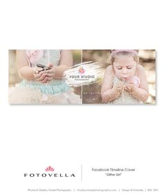 """Gliter Girl"" Facebook Timeline Template - Featuring Preview Images from Chubby Cheek Photography. Photoshop Templates for Pro Photographers by FOTOVELLA"