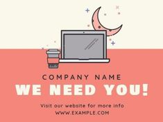 A modern Job Vacancy template with an orange and beige background and a stunning illustration of a coffee cup, computer, and moon. We Need You, Beige Background, Company Names, Coffee Cup, Positivity, Moon, Templates, Orange, Website