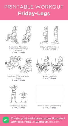 Friday-Legs – illustrated exercise plan created at WorkoutLabs.com • Click for a printable PDF and to build your own #customworkout
