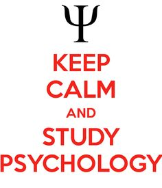 KEEP CALM AND STUDY PSYCHOLOGY